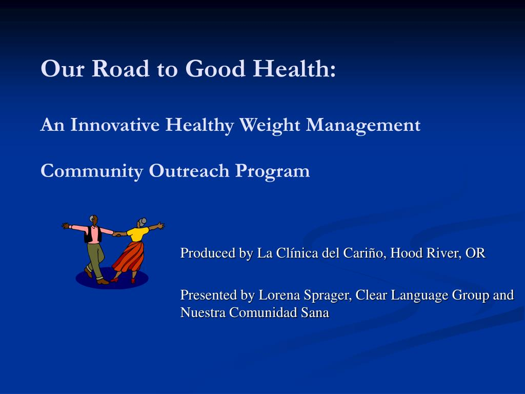 our road to good health an innovative healthy weight management community outreach program l.