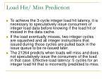 load hit miss prediction