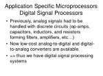 application specific microprocessors digital signal processors