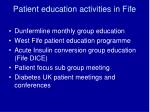 patient education activities in fife