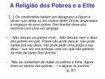 a religi o dos pobres e a elite