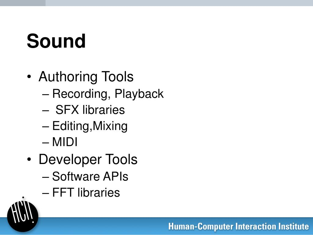 PPT - Tools for Sound, Speech, and Multi-modal Interaction