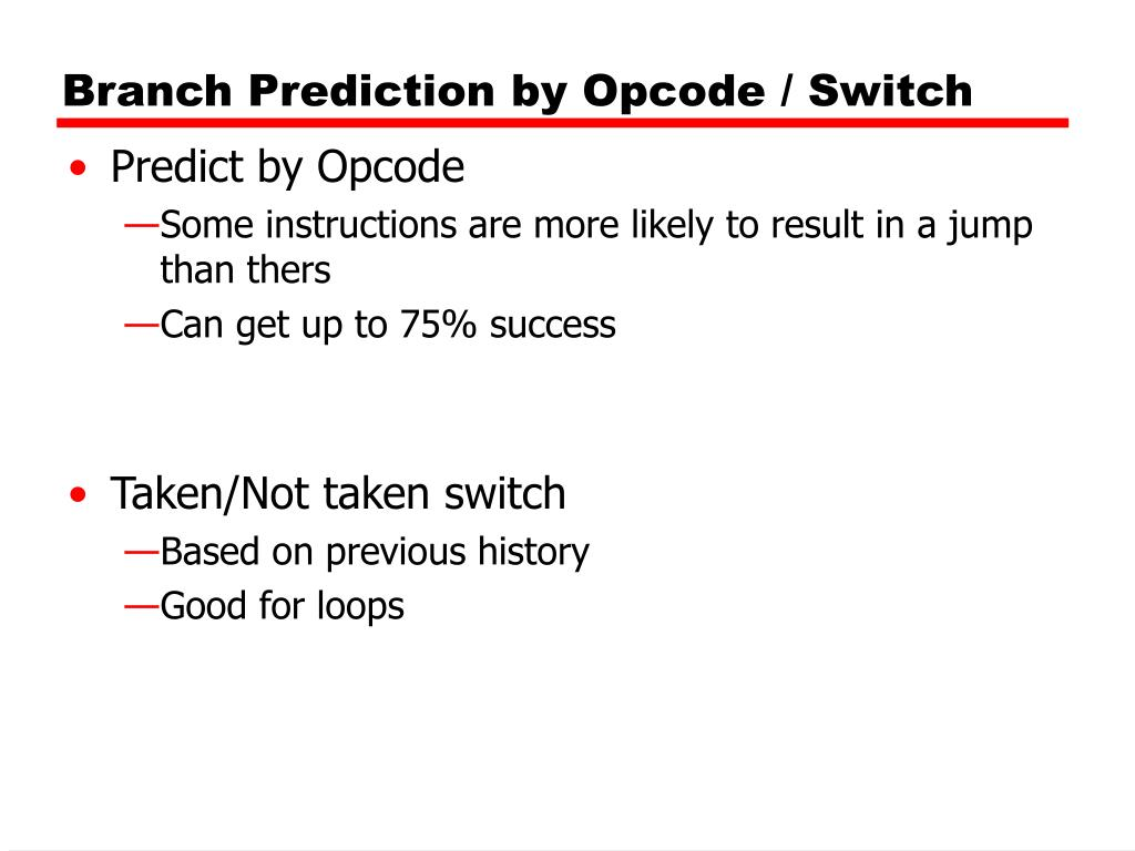 Branch Prediction by Opcode / Switch