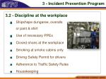 3 incident prevention program