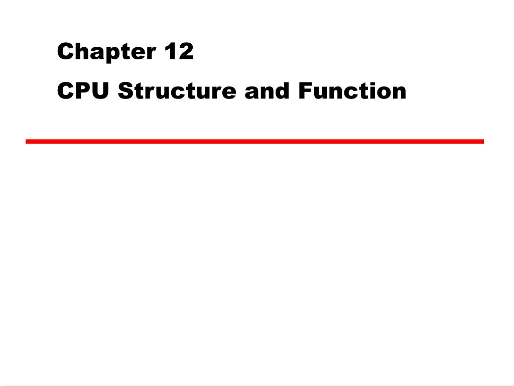 chapter 12 cpu structure and function l.