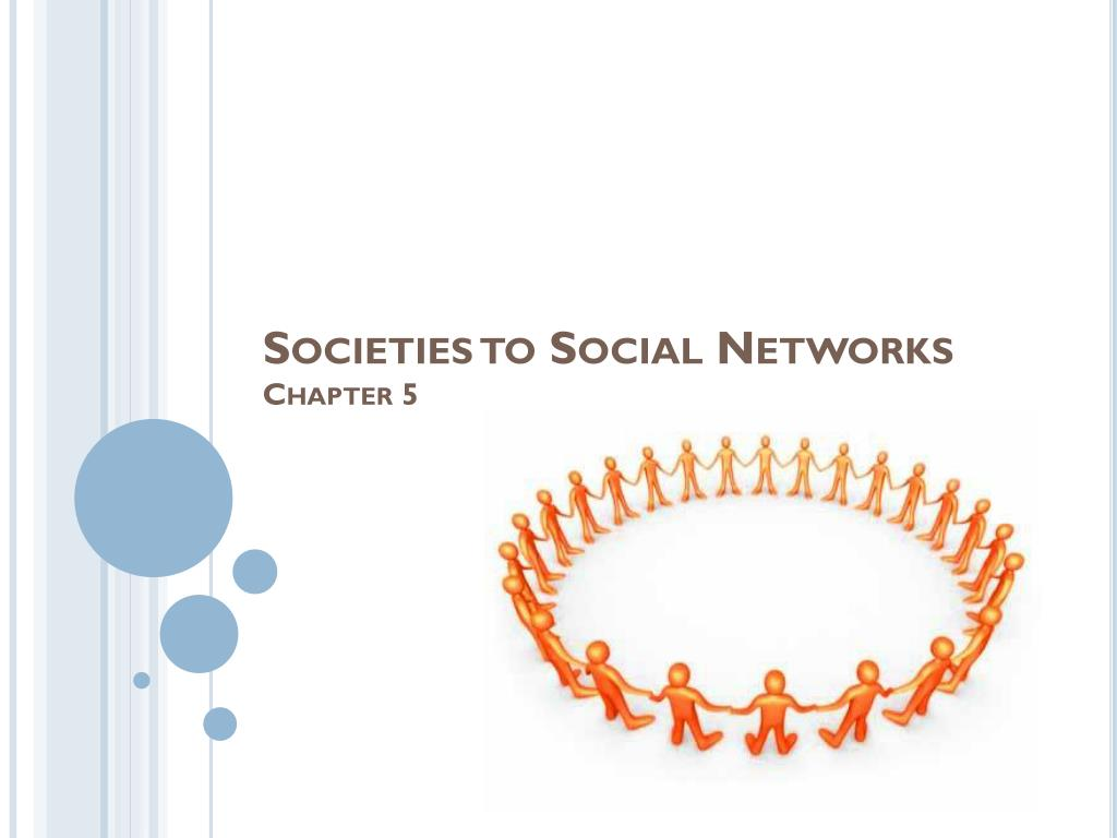 societies to social networks chapter 5 l.