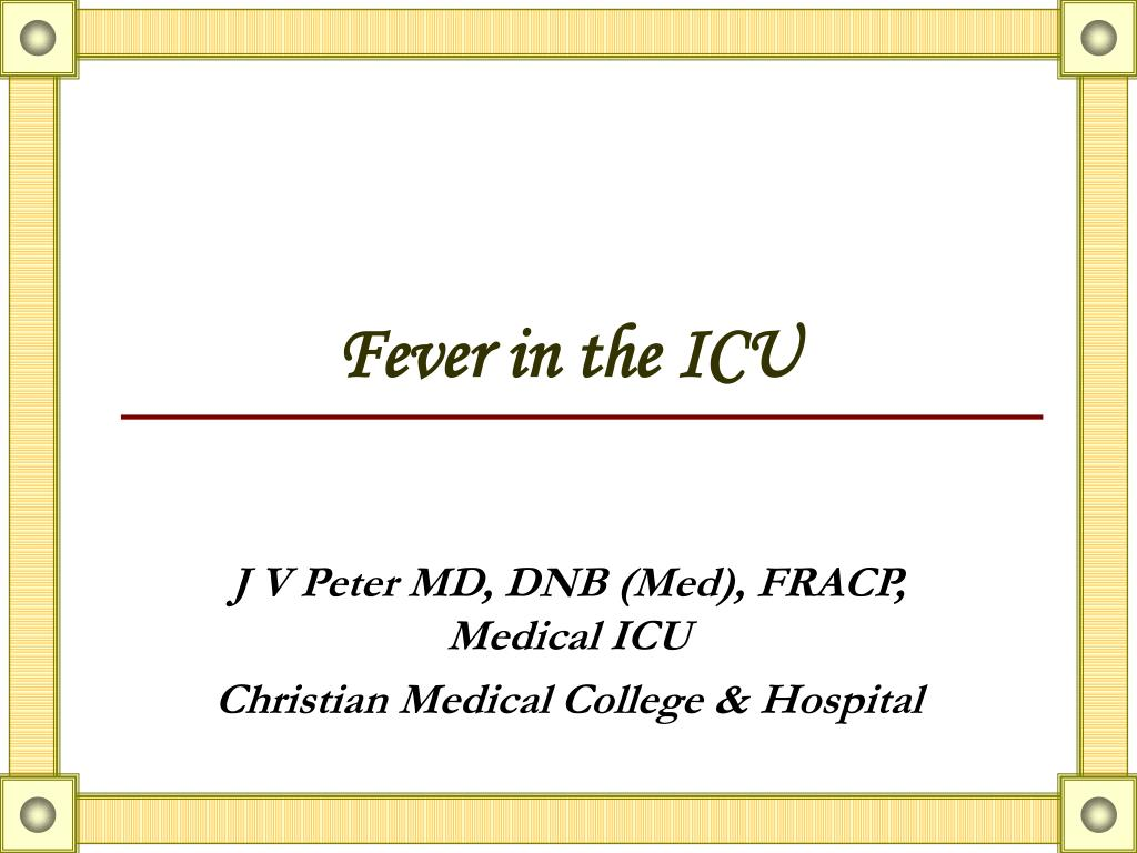 fever in the icu l.