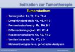 indikation zur tumortherapie47
