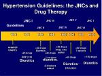 hypertension guidelines the jncs and drug therapy