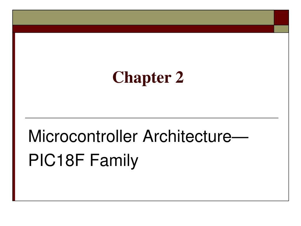 microcontroller architecture pic18f family l.