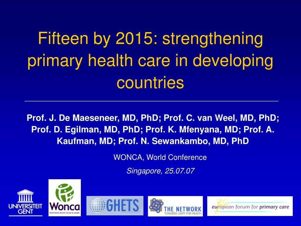 PPT - Fifteen by 2015: strengthening primary health care ...