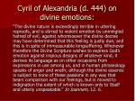 cyril of alexandria d 444 on divine emotions
