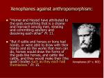 xenophanes against anthropomorphism