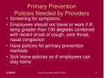 primary prevention policies needed by providers