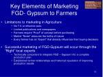 key elements of marketing fgd gypsum to farmers