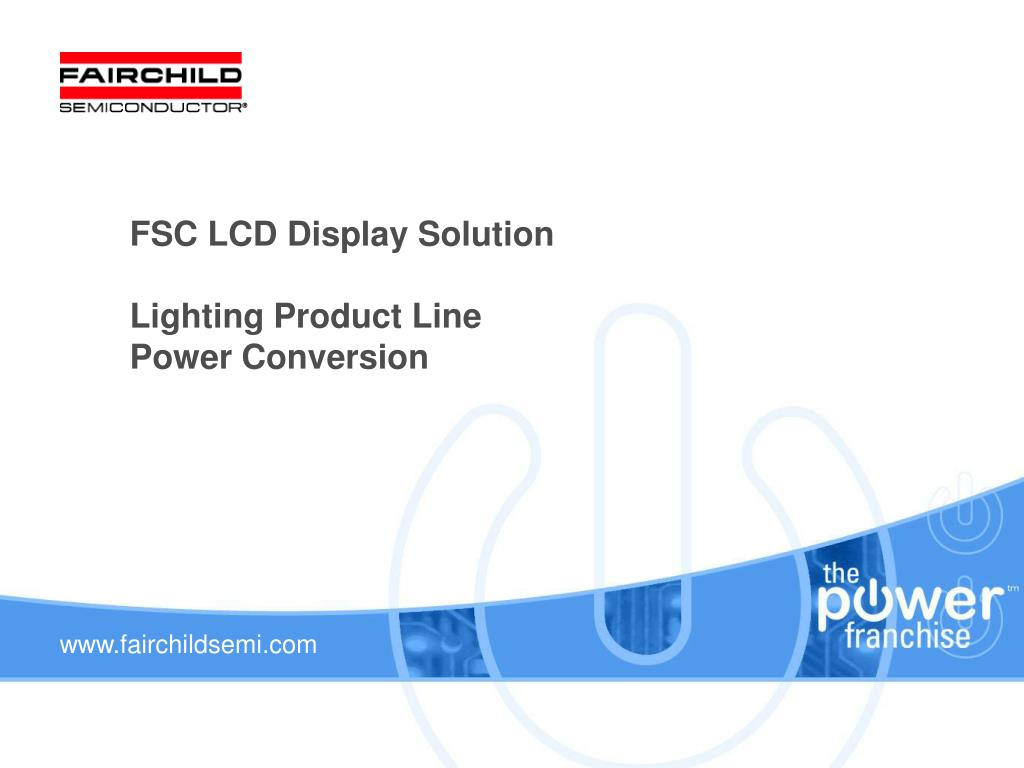 fsc lcd display solution lighting product line power conversion l.