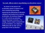 second silicon micro machining acceleration sensor