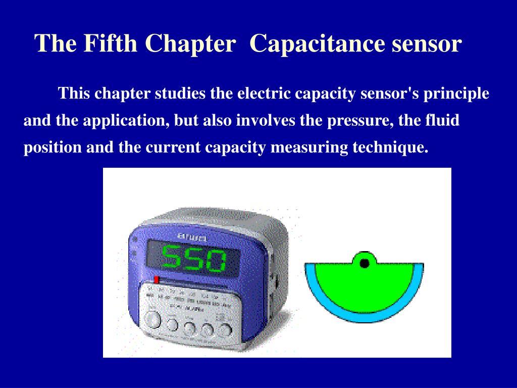 the fifth chapter capacitance sensor l.