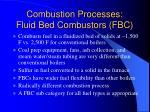 combustion processes fluid bed combustors fbc