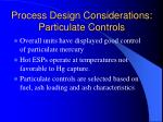 process design considerations particulate controls