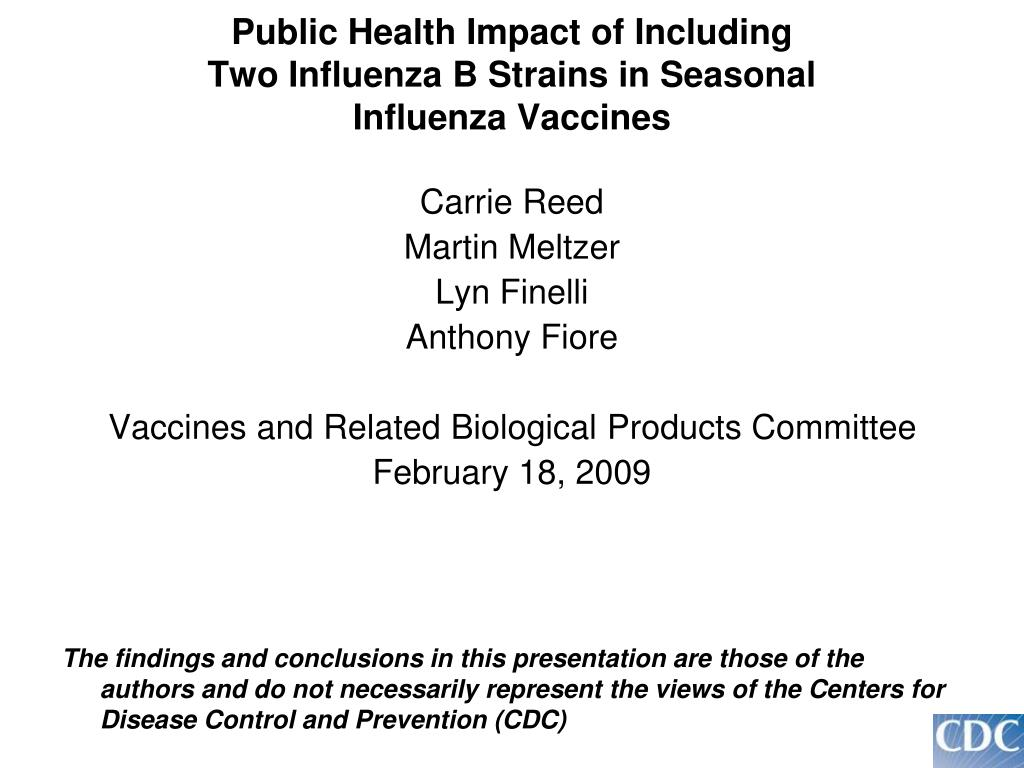 public health impact of including two influenza b strains in seasonal influenza vaccines l.