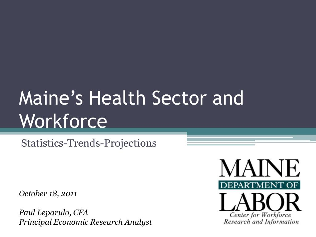 Maine's Health Sector and Workforce