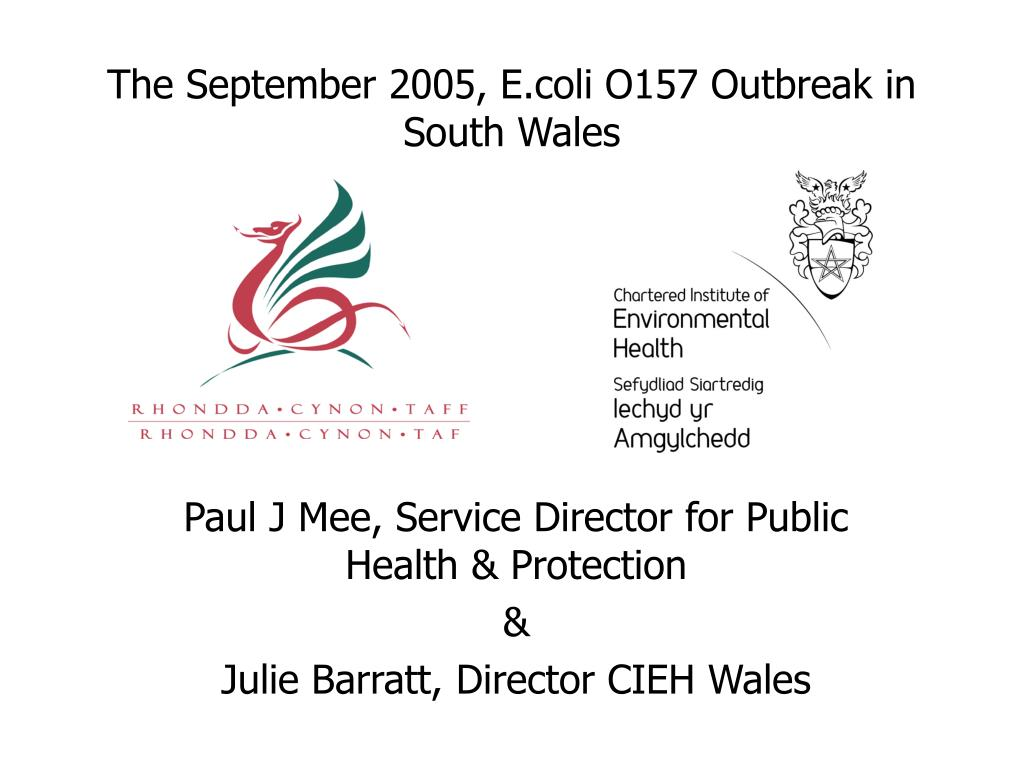 the september 2005 e coli o157 outbreak in south wales l.