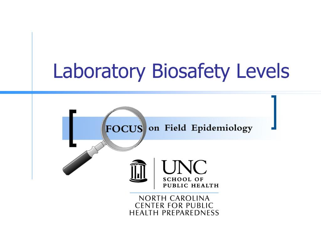 laboratory biosafety levels l.