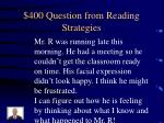 400 question from reading strategies