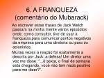 6 a franqueza coment rio do mubarack