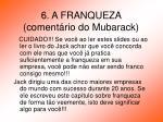 6 a franqueza coment rio do mubarack13