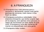 6 a franqueza10