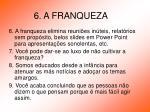 6 a franqueza11