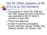 iso np 25964 adoption of bs 8723 as an iso standard