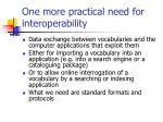 one more practical need for interoperability
