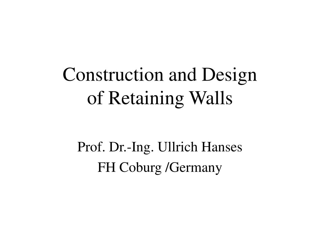 construction and design of retaining walls l.