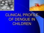 clinical profile of dengue in children