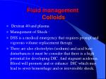 fluid management colloids