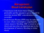 management blood transfusion