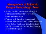 management of epidemic dengue hemorrhagic fever123