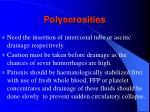 polyserosities