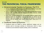 q2 cont the provincial fiscal framework17