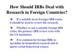 how should irbs deal with research in foreign countries
