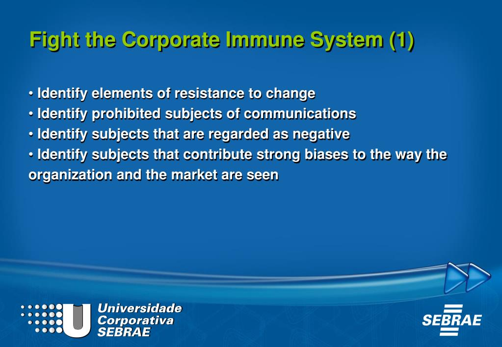 Fight the Corporate Immune System (1)