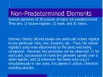non predetermined elements