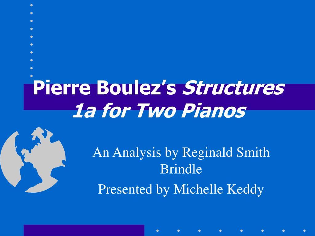 pierre boulez s structures 1a for two pianos l.