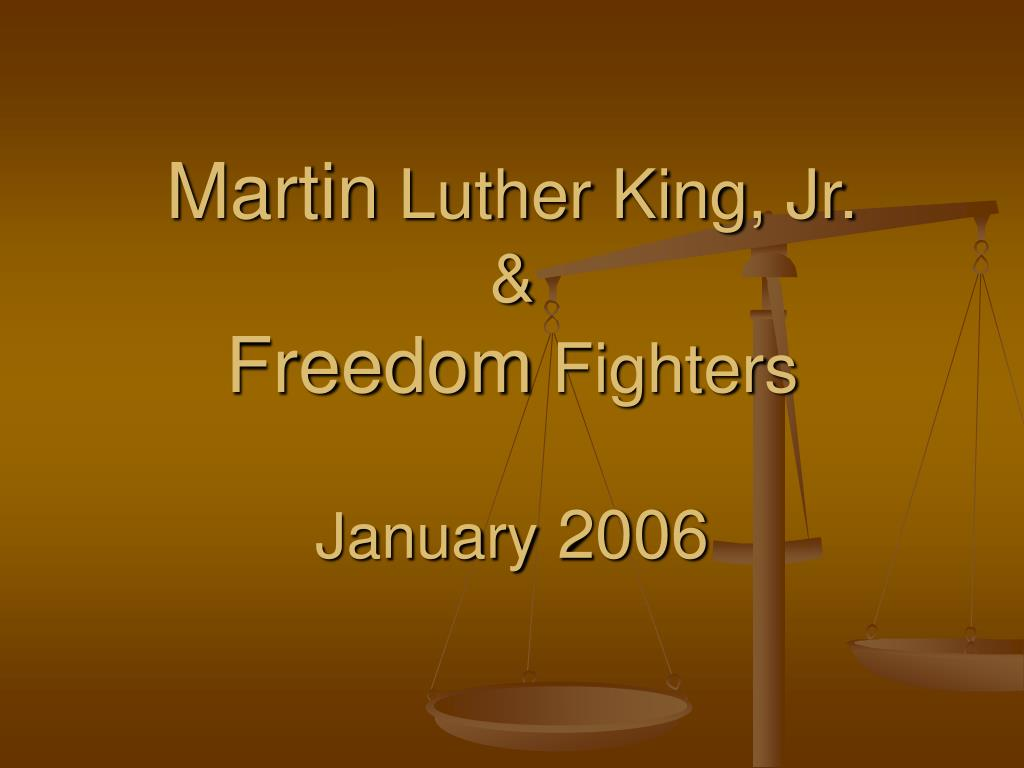 martin luther king jr freedom fighters january 2006 l.
