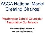 asca national model creating change washington school counselor association conference