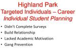 highland park targeted individuals career individual student planning