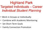 highland park targeted individuals career individual student planning14